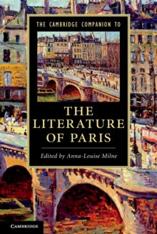 The Cambridge Companion to the Literature of Paris, Paperback Book