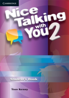 Nice Talking With You Level 2 Student's Book : Nice Talking With You Level 2 Student's Book 2, Paperback Book