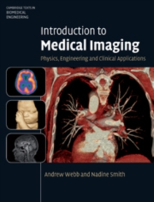Introduction to Medical Imaging : Physics, Engineering and Clinical Applications, Hardback Book