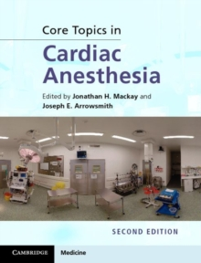 Core Topics in Cardiac Anesthesia, Hardback Book