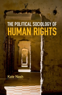 The Political Sociology of Human Rights, Hardback Book