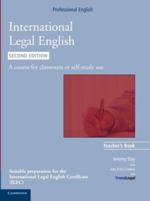 International Legal English Teacher's Book : A Course for Classroom or Self-study Use, Paperback / softback Book