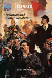 Cambridge Topics in History : Russia: Revolution and Counter-Revolution 1917-1924, Paperback / softback Book