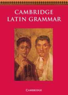 Cambridge Latin Grammar, Paperback / softback Book