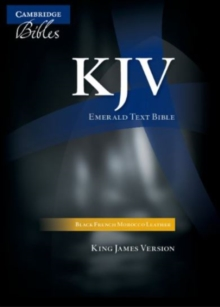KJV Emerald Text Edition Black French Morocco Leather KJ533:T : KJV Emerald Text Edition Black French Morocco Leather KJV Standard Text Edition 43, Leather / fine binding Book