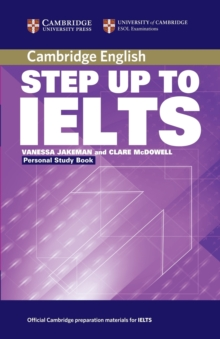 Step Up to IELTS Personal Study Book, Paperback / softback Book