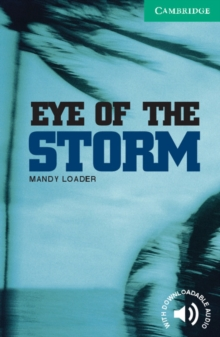Cambridge English Readers : Eye of the Storm Level 3, Paperback / softback Book