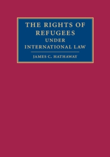 The Rights of Refugees under International Law, Paperback / softback Book