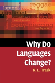 Why Do Languages Change?, Paperback Book