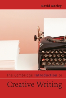 The Cambridge Introduction to Creative Writing, Paperback Book