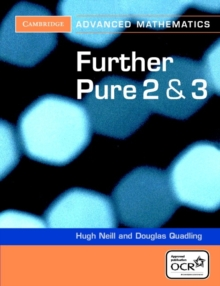 Further Pure 2 and 3 for OCR Further Pure 2 and 3 Digital Edition (AB), Paperback / softback Book