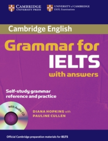 Cambridge Grammar for IELTS Student's Book with Answers and Audio CD, Mixed media product Book