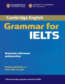 Cambridge Grammar for IELTS without Answers, Paperback Book