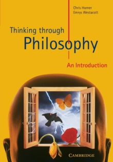 Thinking through Philosophy : An Introduction, Paperback / softback Book