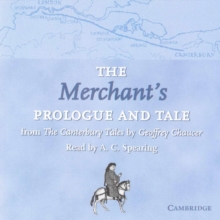The Merchant's Prologue and Tale CD : From The Canterbury Tales by Geoffrey Chaucer Read by A. C. Spearing, CD-Audio Book
