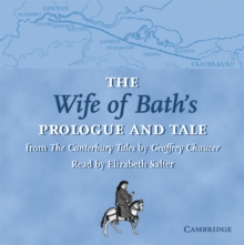 Selected Tales from Chaucer : The Wife of Bath's Prologue and Tale CD: From The Canterbury Tales by Geoffrey Chaucer Read by Elizabeth Salter, CD-Audio Book