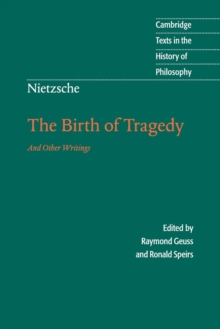 Nietzsche: The Birth of Tragedy and Other Writings, Paperback Book