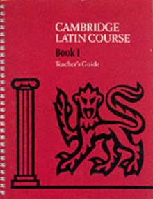 Cambridge Latin Course 1 Teacher's Guide, Spiral bound Book