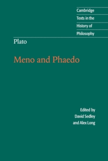 Cambridge Texts in the History of Philosophy : Plato: Meno and Phaedo, Paperback / softback Book