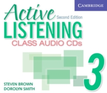 Active Listening 3 Class Audio CDs, CD-Audio Book