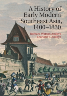 A History of Early Modern Southeast Asia, 1400-1830, Paperback Book