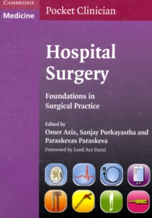 Cambridge Pocket Clinicians : Hospital Surgery: Foundations in Surgical Practice, Paperback / softback Book