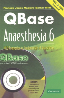 QBase Anaesthesia with CD-ROM: Volume 6, MCQ Companion to Fundamentals of Anaesthesia, Mixed media product Book
