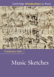Cambridge Introductions to Music : Music Sketches, Paperback / softback Book
