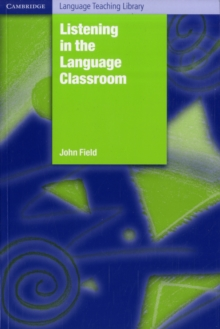 Listening in the Language Classroom, Paperback Book