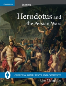 Herodotus and the Persian Wars, Paperback / softback Book