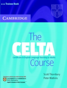 The CELTA Course Trainee Book, Paperback / softback Book