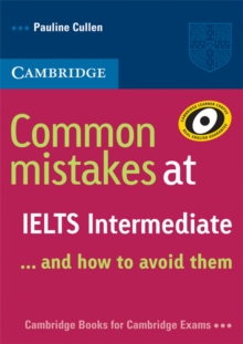 Common Mistakes : Common Mistakes at IELTS Intermediate: And How to Avoid Them, Paperback / softback Book