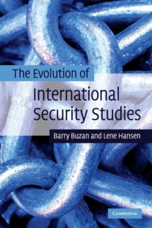 The Evolution of International Security Studies, Paperback Book