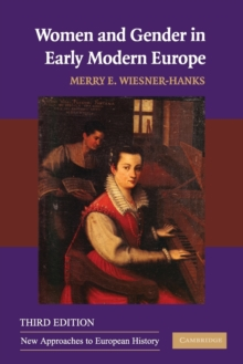 Women and Gender in Early Modern Europe, Paperback Book