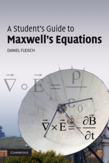 A Student's Guide to Maxwell's Equations, Paperback Book