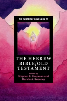 The Cambridge Companion to the Hebrew Bible/Old Testament, Paperback / softback Book