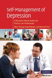 Self-Management of Depression : A Manual for Mental Health and Primary Care Professionals, Paperback Book