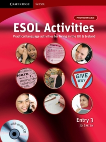 ESOL Activities Entry 3 : Practical Language Activities for Living in the UK and Ireland, Mixed media product Book
