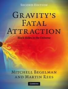 Gravity's Fatal Attraction : Black Holes in the Universe, Paperback Book