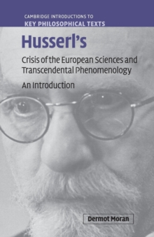 Husserl's Crisis of the European Sciences and Transcendental Phenomenology : An Introduction, Paperback Book