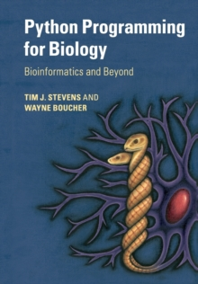 Python Programming for Biology : Bioinformatics and Beyond, Paperback / softback Book