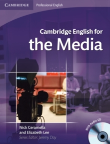 Cambridge English for the Media Student's Book with Audio CD, Mixed media product Book