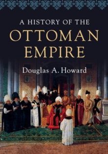 A History of the Ottoman Empire, Paperback Book