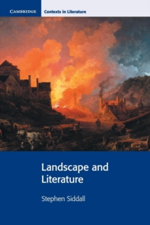 Cambridge Contexts in Literature : Landscape and Literature, Paperback / softback Book