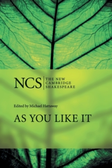 The New Cambridge Shakespeare : As You Like It, Paperback / softback Book