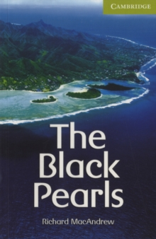 Cambridge English Readers : The Black Pearls Starter/Beginner, Paperback / softback Book