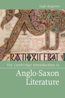 The Cambridge Introduction to Anglo-Saxon Literature, Paperback Book