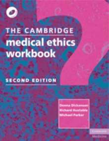 The Cambridge Medical Ethics Workbook, Paperback Book