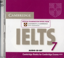 IELTS Practice Tests : Cambridge IELTS 7 Audio CDs (2): Examination Papers from University of Cambridge ESOL Examinations, CD-Audio Book
