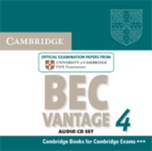 Cambridge BEC 4 Vantage Audio CDs (2) : Examination Papers from University of Cambridge ESOL Examinations, CD-Audio Book